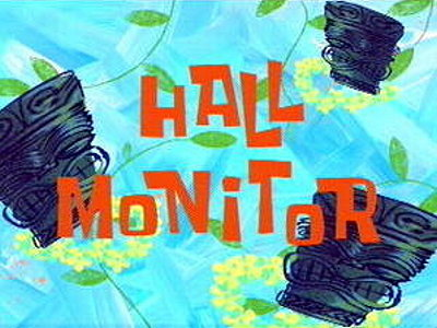 Hall Monitor Television Episode Title Card