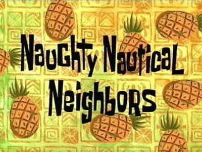 'Naughty Nautical Neighbors Television Episode' Title Card