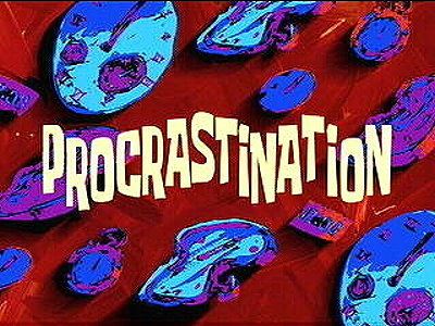 Procrastination Television Episode Title Card