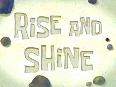 Rise And Shine Television Episode Title Card