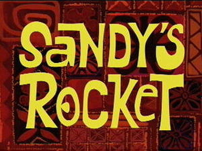 'Sandy's Rocket Television Episode' Title Card