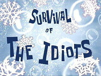 Survival Of The Idiots Television Episode Title Card