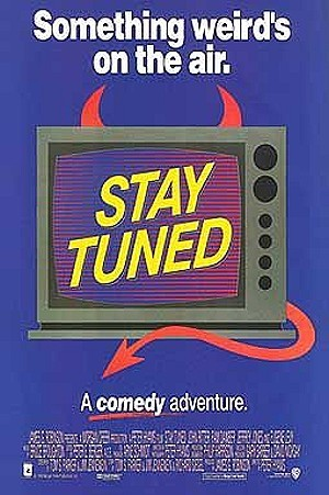 'Stay Tuned' Original Release Poster