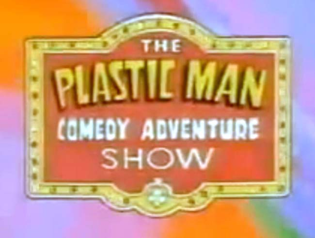 The Plastic Man Comedy Adventure Show Television Episode Title Card