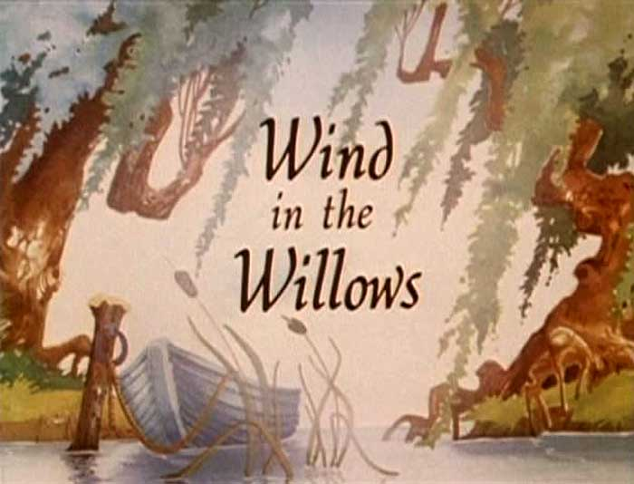 The Wind In The Willows Title Card