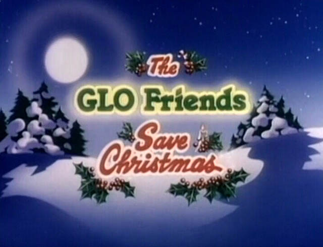 The Glo Friends Save Christmas Title Card