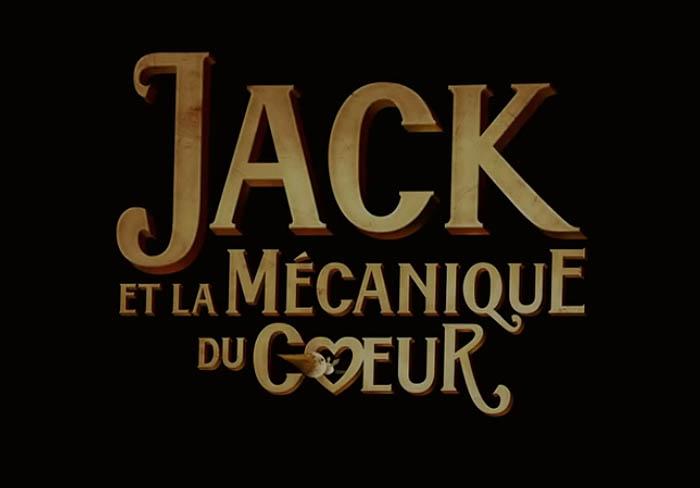 Jack et la M�canique du C�ur Title Card