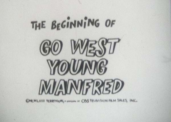 Go West Young Manfred Television Episode Title Card
