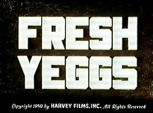 Fresh Yeggs Title Card (Harvey Reissue)