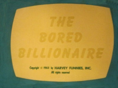 The Bored Billionaire Original Title Card