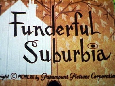 Funderful Suburbia Original Title Card