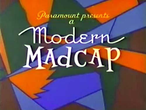 <i>Modern Madcaps</i> Series Title Card