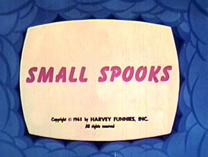 Small Spooks Original Title Card