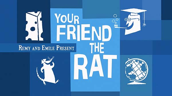 <i>Your Friend The Rat</i> Title Card