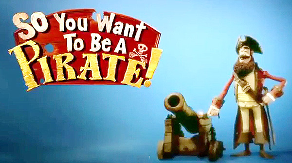 <i>So You Want To Be A Pirate!</i> Title Card