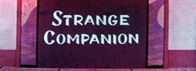 'Strange Companion' CinemaScope Title Card