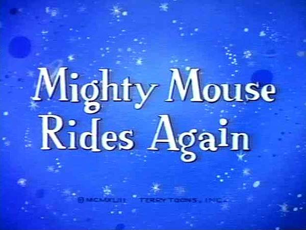 <i>Super Mouse Rides Again</i> Title Card