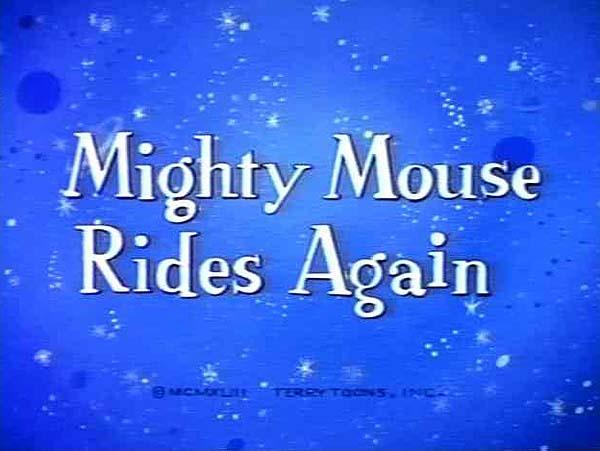 <i>Super Mouse Rides Again</i> Title Card