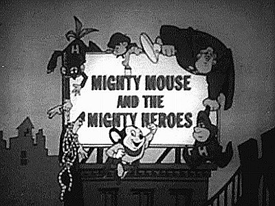 Mighty Mouse & The Mighty Heroes Television Series Title Card