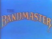 The Bandmaster ReRelease Title Card