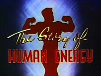 'The Story Of Human Energy' Title Card