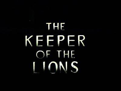 'The Keeper Of The Lions' Original Title Card