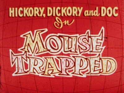 Mouse Trapped Title Card