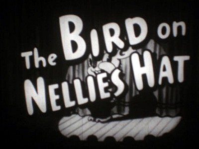The Bird On Nellie's Hat Original Title Card