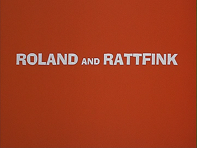Roland and Rattfink Series Title Card