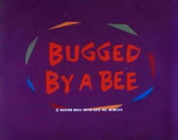 <i>Bugged By A Bee</i> Title Card