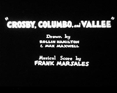 <i>Crosby, Columbo, And Vallee</i> Title Card