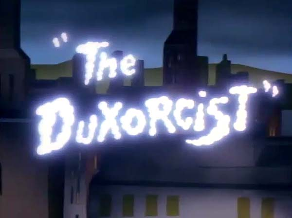 <i>The Duxorcist</i> Title Card