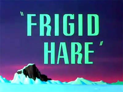 <i>Frigid Hare</i> Title Card