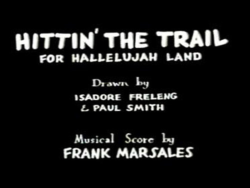 <i>Hittin' The Trail For Hallelujah Land</i> Title Card