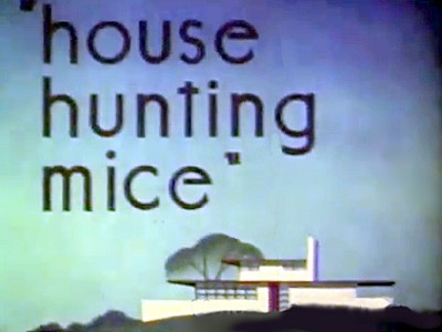 House Hunting Mice Original Title Card