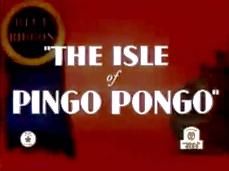The Isle Of Pingo Pongo Blue Ribboon Title Card