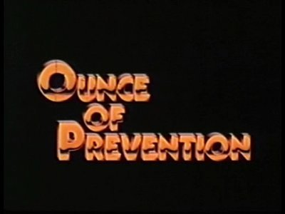 'Ounce Of Prevention' Title Card