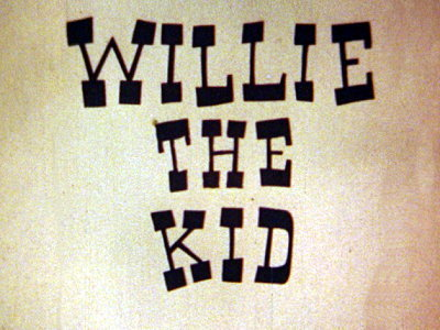 Willie The Kid Title Card