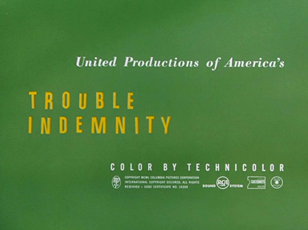 Trouble Indemnity Title Card