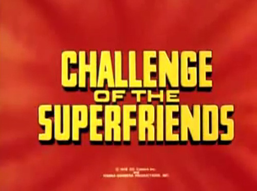 Challenge of the Super Friends Television Series Title Card