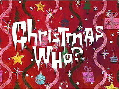 Christmas Who? Title Card