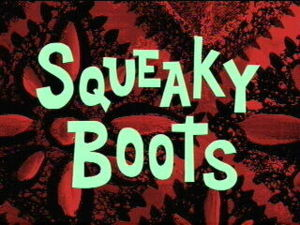 Squeaky Boots Television Episode Title Card