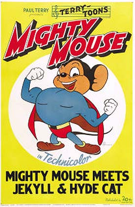 Mighty Mouse Meets Jekyll And Hyde Cat Poster