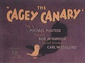 The Cagey Canary Original Title Card